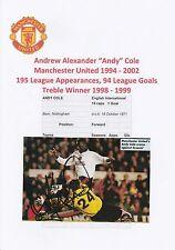 Andy Cole Manchester United 1994-2002 originale firmato a mano taglio annuale