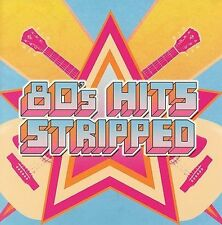 80's Hits Stripped by Various Artists, John Waite, Colin Hay, Billy Squier, Hea