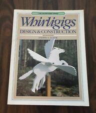 ~ Whirligigs Design & Construction Book ~ Anders Lunde ~ Wood Works & Crafts ~