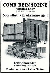 Feldbahn Wagen C. Rein Michelstadt Reklame 1919 Abraumwagen Kipper Werbung
