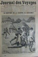 JOURNAL DES VOYAGES N° 779 de 1892 AFRIQUE LE SENTIER DE LA GUERRE AU DAHOMEY