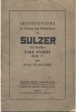 Sulzer 700 Gals/Min Fire Pumps Mark IV with Ford V8 Engines Instruction Book