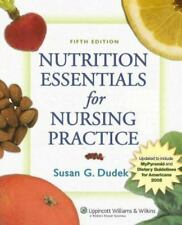 Nutrition Essentials for Nursing Practice by Susan G. Dudek (2006, Paperback,...