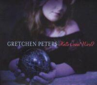 Peters Gretchen - Hello Cruel World Nuovo CD