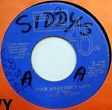 DAVID RUFFIN 45 Walk Away From Love NEAR MINT Soul JA PRESS Motown c1426