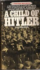 (Rare) A Child of Hitler by Alfons Heck (16 year old experience in WWII)