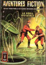 AVENTURES FICTION 17 LE PERIL INVISIBLE  AREDIT 1972 SUPERBE ETAT