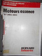 BERNARD moteur 18C 318C 328C : Catalogue pièces 1981