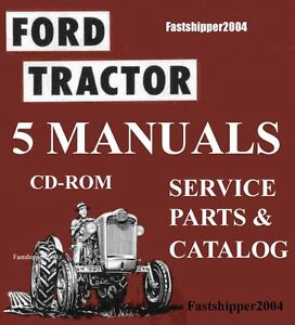 Ford 501 600 601 700 701 800 801 900 901 1801 TRACTOR SERVICE & PARTS MANUALS CD