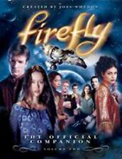 Firefly Vol. 2 : The Official Companion by Whedon, Joss