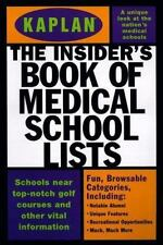 Kaplan Insider's Book of Medical School Lists