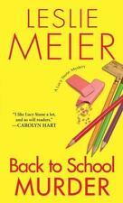 Back to School Murder (Lucy Stone Mysteries, No. 4) Meier, Leslie Mass Market P