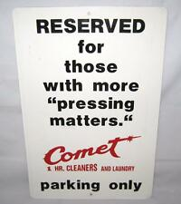 """Vintage """"Pressing Matters"""" Comet Cleaners & Laundry Metal Parking Sign 18"""" X 12"""""""