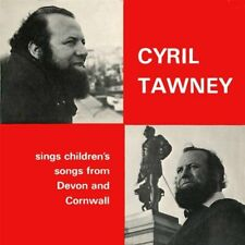 CYRIL TAWNEY - SINGS CHILDREN'S SONGS FROM DEVON AND CORNWALL (New & Sealed) CD