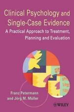 Clinical Psychology and Single-Case Evidence : A Practical Approach to...