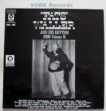 FATS WALLER & HIS RHYTHM - 1939 Vol 18 - Ex LP Record