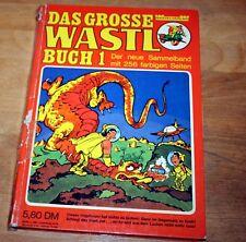 Das große Wastl-Buch 1