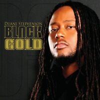 DUANE STEPHENSON - BLACK GOLD  CD NEW