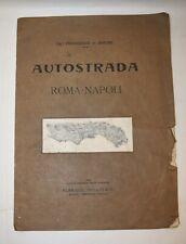 Francesco De' Simone: AUTOSTRADA ROMA - NAPOLI 1923 Tavola Firma Autore Progetto