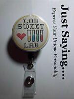 "LAB TECH Humor ""LAB SWEET LAB"" Tubes/Heart ~ Retractable Reel ID Badge Holder"