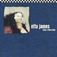 Etta James - Come A Little Closer [CD]