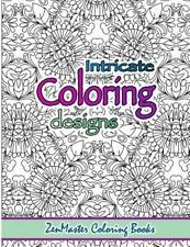 Coloring Books for Grownups: Intricate Coloring Designs : Adult Coloring Book...