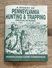 Vintage Pennsylvania Hunting and Trapping Regulations 1995-1996