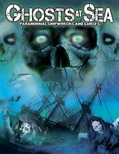 Ghosts at Sea: Paranormal Shipwrecks and Curses -  DVD