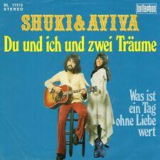 """SHUKI & AVIVA - Du und ich und zwei Träume  7"""""""