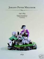 Fachbuch Porzellanfiguren Johann Peter Melchior 250 Jahre, Nymphenburg und mehr
