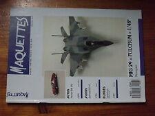 $$u Revue Maquettes N°7 MiG 29 Fulcrum  Ferrari BB 512  Dakota DC 47  Centurion