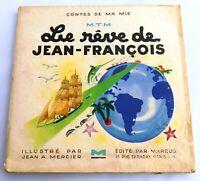Jean A. MERCIER. Le rêve de Jean-François. 1943. Exemplaire mouillé en bas