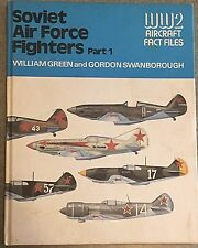 Rare Vintage Book- Soviet Air Force Fighters: (WWII Fact Files) 1977; Hardback