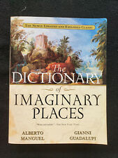 The Dictionary of Imaginary Places by Alberto Manguel and Gianni Guadalupi Paper