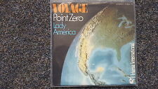Voyage - Point Zero/ Lady America 7'' Single GERMANY