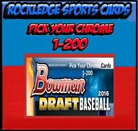 2016 Bowman Chrome Draft Singles (Pick Your Cards 1-200)