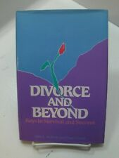 DIVORCE AND BEYOND Keys to Survival and Success Mormon LDS