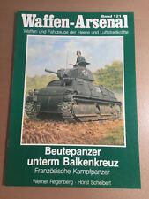 WAFFEN-ARSENAL BAND 121 - BEUTEPANZER UNTERM BALKENKREUZ