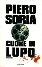 Piero Soria = CUORE DI LUPO 3a ed.