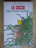 La cacciaRussell eric frankLonganesi romanzofantascienza premio hugonuovo