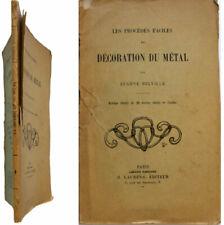 Les procédés faciles de décoration du métal 1928 Eugène Belville gravé repoussé