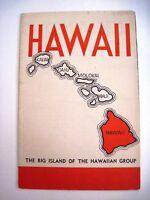 """Vintage Travel Brochure for """"Hawaii"""" The Big Island of the Hawaiian Group *"""