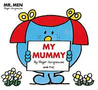 Mr Men: My Mummy by Roger Hargreaves and Adam Hargreaves Paperback NEW Book