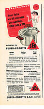 PUBLICITE ADVERTISING  1957   SEB  super cocotte minute