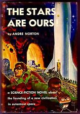 THE STARS ARE OURS! (Andre Norton/1st US/author's 3rd sf/artist Virgil Finlay)