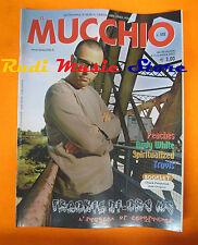 Rivista MUCCHIO SELVAGGIO 552/2003 Frankie Hi-Nrg Mc Peaches Spiritualized No*cd