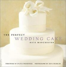 NEW - The Perfect Wedding Cake by Manchester, Kate