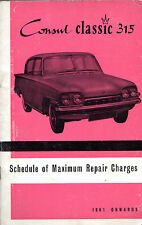 Ford Consul Classic 315 109E 1340cc 1961-62 UK Market Schedule of Repair Charges