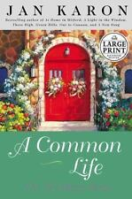 A Common Life (The Mitford Years, Book 6) Karon, Jan Hardcover