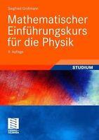 Mathematischer Einführungskurs für die Physik. Teubner Studienbücher von Siegfri